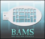 BAM1030 Bad Ass Mini Stencils